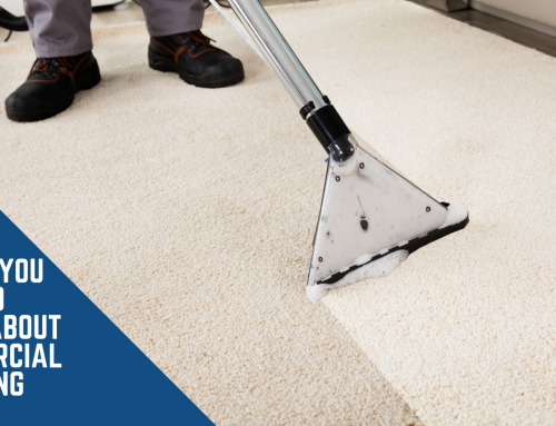 Things you need to know about Commercial Cleaning